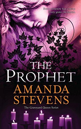 The Prophet (The Graveyard Queen): Amanda Stevens