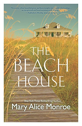 The Beach House By Monroe, Mary Alice: Monroe, Mary Alice