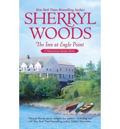 9780778313830: Inn at Eagle Point (A Chesapeake Shores Novel)