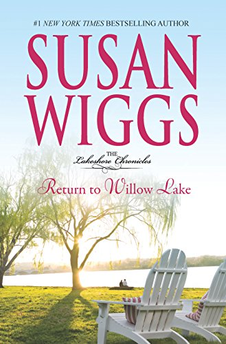9780778313847: Return to Willow Lake (The Lakeshore Chronicles)