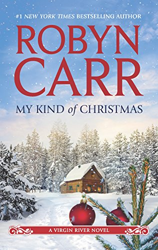 9780778313854: My Kind of Christmas (Virgin River)