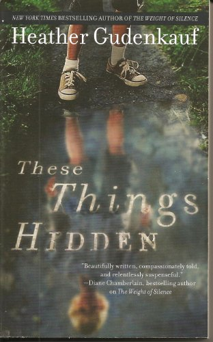9780778314448: These Things Hidden