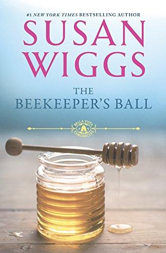 9780778314486: The Beekeeper's Ball (The Bella Vista Chronicles)