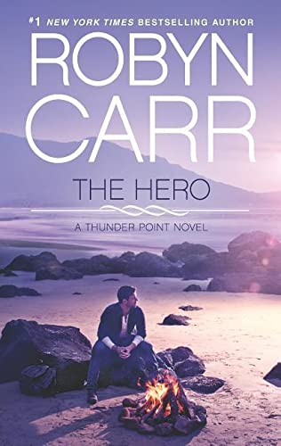 The Hero (Thunder Point): Carr, Robyn
