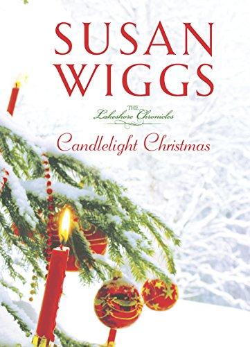 Candlelight Christmas (Lakeshore Chronicles): Wiggs, Susan