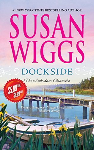 9780778314875: Dockside (The Lakeshore Chronicles)