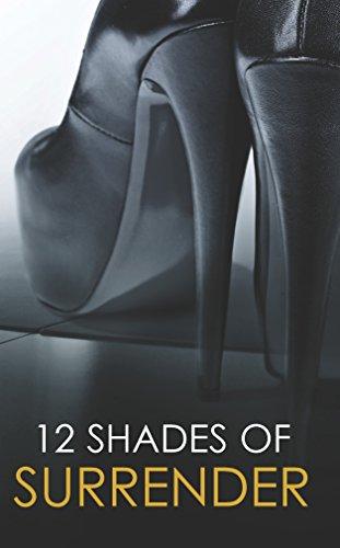 12 Shades of Surrender: Chance of a: Portia Da Costa,