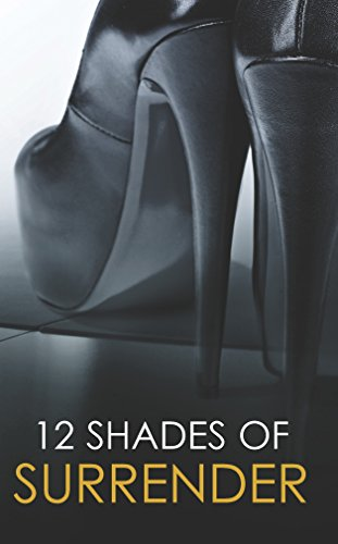 9780778314943: 12 Shades of Surrender: Chance of a Lifetime\The Challenge\Taste of Pleasure\Seven Day Loan\Taking Her Boss\Under His Hand