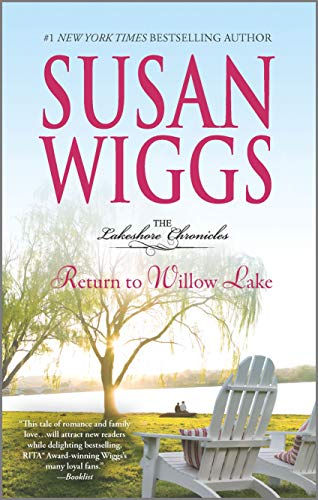 Return to Willow Lake (The Lakeshore Chronicles): Wiggs, Susan
