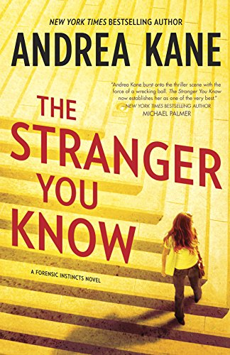 9780778315018: The Stranger You Know (Forensic Instincts)
