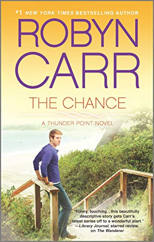 The Chance (Thunder Point): Carr, Robyn