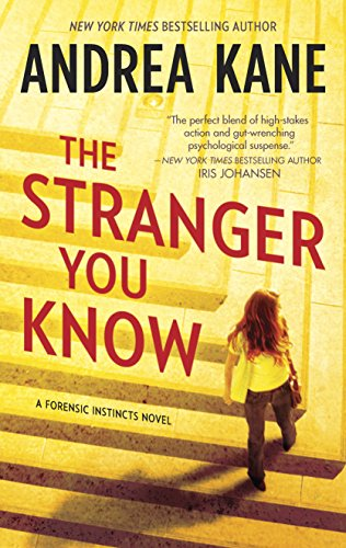 The Stranger You Know (Forensic Instincts): Andrea Kane