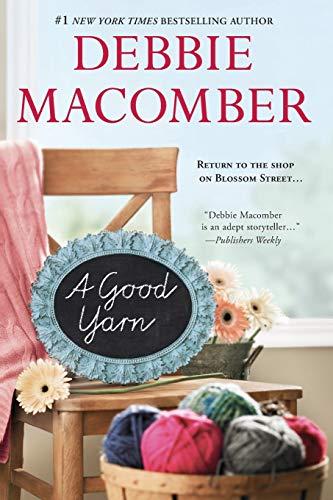 9780778316237: A Good Yarn (Blossom Street Books)
