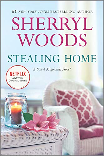 9780778316282: Stealing Home (A Sweet Magnolias Novel)