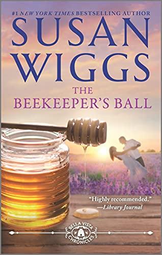 9780778316992: The Beekeeper's Ball (The Bella Vista Chronicles)