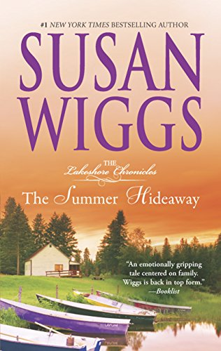 The Summer Hideaway (The Lakeshore Chronicles): Susan Wiggs