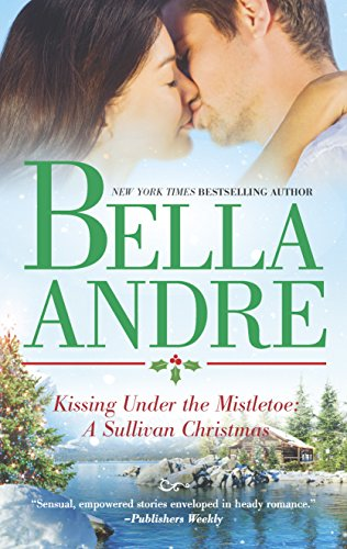 9780778317012: Kissing Under the Mistletoe: A Sullivan Christmas (Sullivans)