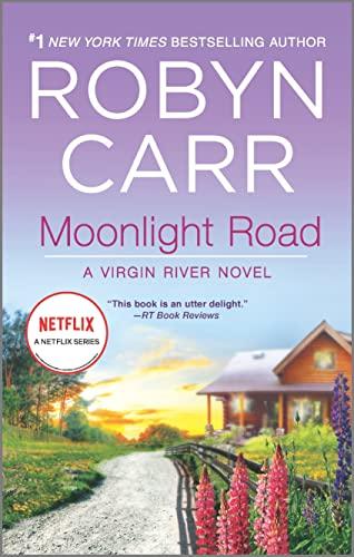 Moonlight Road (A Virgin River Novel): Carr, Robyn