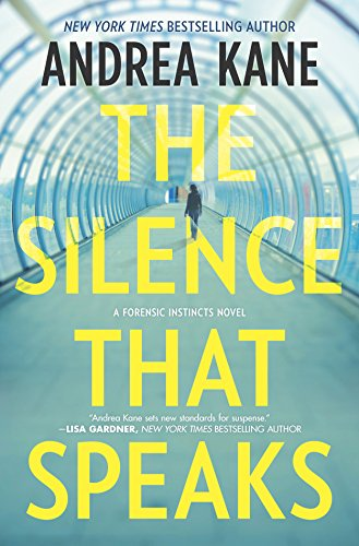9780778317371: The Silence That Speaks (Forensic Instincts)