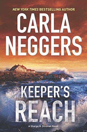 Keeper's Reach (Sharpe & Donovan): Neggers, Carla