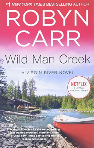 9780778317579: Wild Man Creek (A Virgin River Novel)