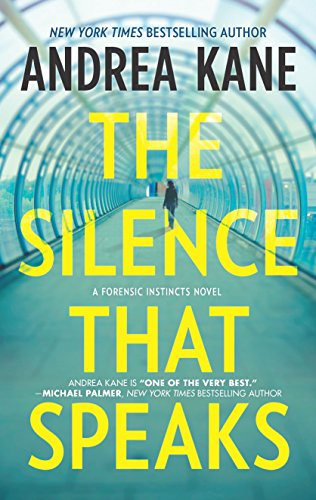 9780778317692: The Silence That Speaks (Forensic Instincts)