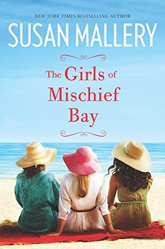 9780778317746: The Girls of Mischief Bay
