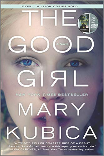 9780778317760: The Good Girl: An addictively suspenseful and gripping thriller