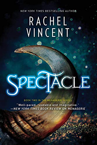 9780778318200: Spectacle: A Novel (The Menagerie Series)