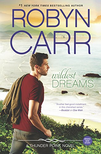 Wildest Dreams (Thunder Point): Carr, Robyn