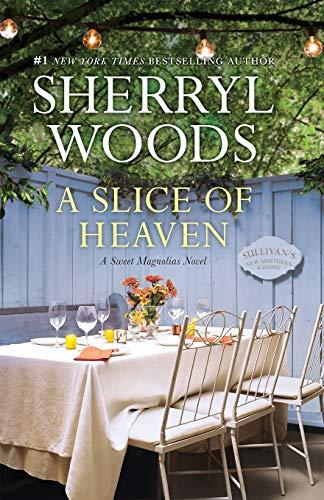 9780778318422: A Slice of Heaven (A Sweet Magnolias Novel)