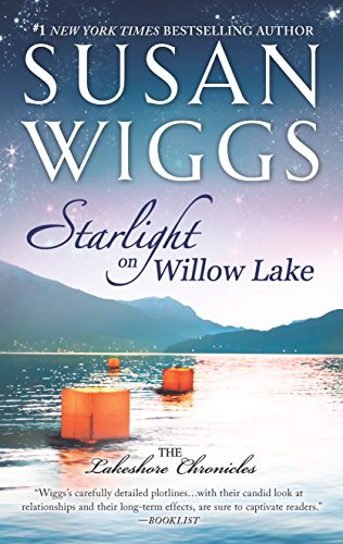 9780778318712: Starlight on Willow Lake (The Lakeshore Chronicles)