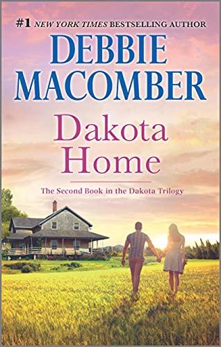 9780778318880: Dakota Home (The Dakota Series)