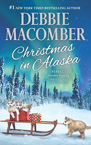 Christmas in Alaska: Mail-Order Bride\The Snow Bride: Macomber, Debbie