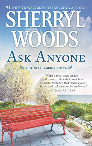 9780778319863: Ask Anyone: A Romance Novel (A Trinity Harbor Novel)