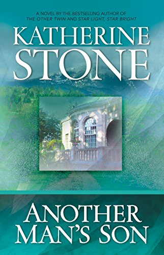 9780778320098: Another Man's Son (Stone, Katherine)
