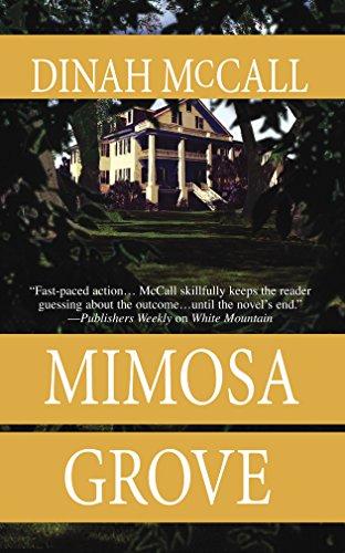 Mimosa Grove: McCall, Dinah