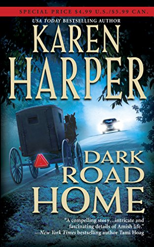 9780778320432: Dark Road Home (Maplecreek Amish Trilogy #1)