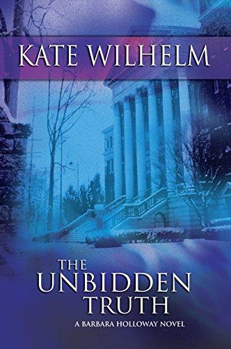 9780778320814: The Unbidden Truth (A Barbara Holloway Novel)