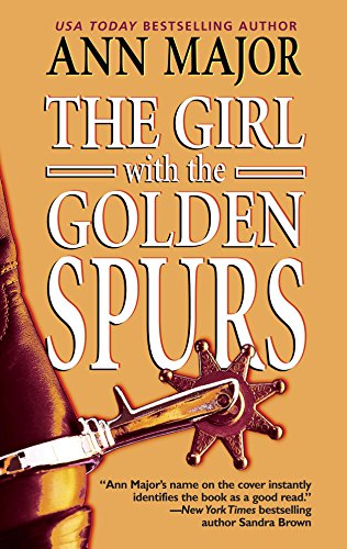 The Girl With The Golden Spurs (077832088X) by Ann Major