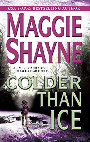 Colder Than Ice: Shayne, Maggie