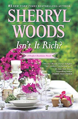 9780778321002: Isn't It Rich? (Perfect Destinies)