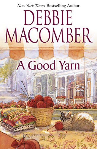 9780778321446: A Good Yarn (Blossom Street, No. 2)