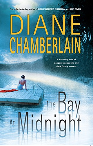 The Bay at Midnight (Signed First Edition): Chamberlain, Diane