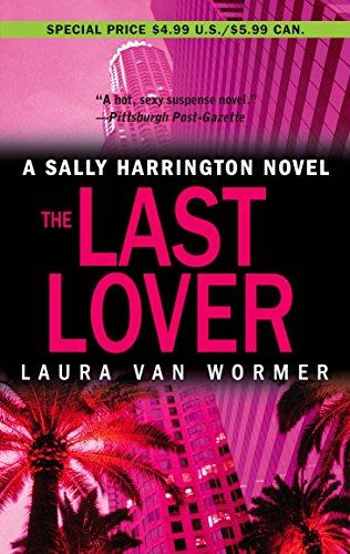 9780778321552: The Last Lover (Sally Harrington Novels)