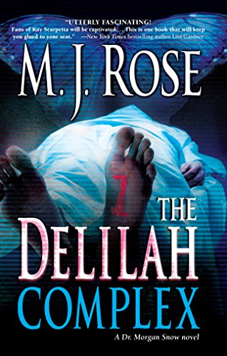 The Delilah Complex (MIRA): Rose, M. J.