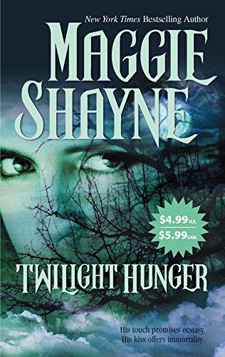 Twilight Hunger (Twilight Series Book 7): Maggie Shayne