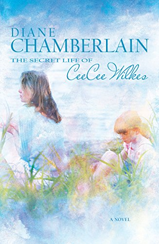 The Secret Life of Ceecee Wilkes: Chamberlain, Diane