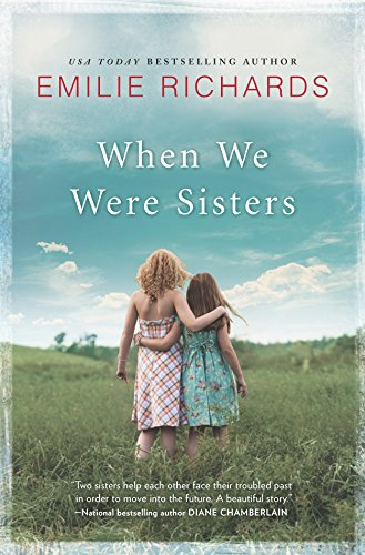 9780778322764: When We Were Sisters