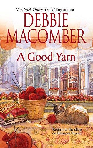9780778322955: A Good Yarn (Blossom Street, No. 2)